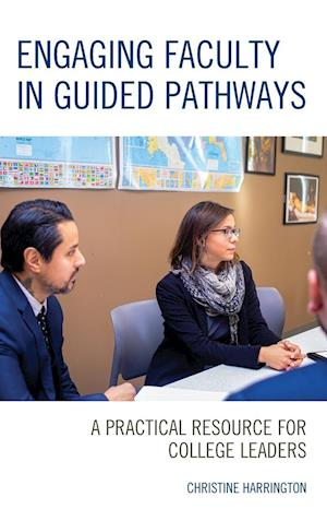 Engaging Faculty in Guided Pathways