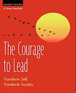The Courage to Lead: Transform Self, Transform Society