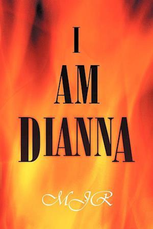 I Am Dianna