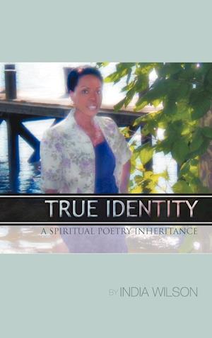 True Identity: A Spiritual Poetry Inheritance