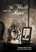 The Thistle and the Rose af Catherine Nixon Cooke