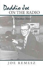Daddio Joe on the Radio