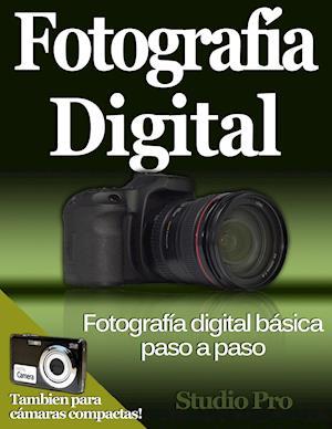 Fotografía Digital Básica Paso a Paso