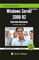 Windows Server 2008 R2 Interview Questions You'll Most Likely Be Asked