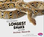 The World's Longest Snake and Other Animal Records (Pebble Plus)