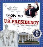 Show Me the U.S. Presidency
