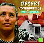 Desert Communities Past and Present (First Facts)