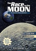 The Race to the Moon (You Choose Books)