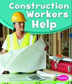Construction Workers Help (Pebble Books)