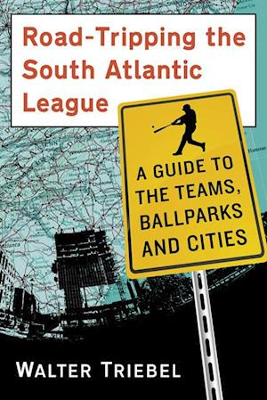 Road-Tripping the South Atlantic League