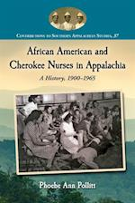 African American and Cherokee Nurses in Appalachia af Phoebe Ann Pollitt