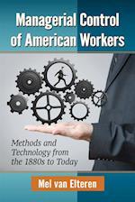 Managerial Control of American Workers af Mel Van Elteren