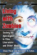 Living with Zombies af Chase Pielak, Alexander H. Cohen