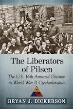 Liberators of Pilsen af Bryan J. Dickerson