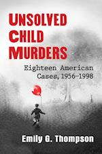 Unsolved Child Murders af Emily G. Thompson