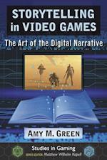 Storytelling in Video Games (Studies in Gaming)
