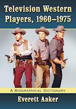 Television Western Players, 1960-1975