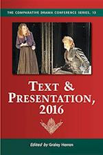 Text & Presentation 2016 (Comparative Drama Conference)