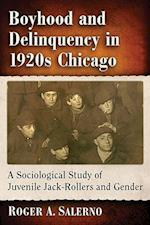 Boyhood and Delinquency in 1920s Chicago