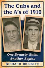 The Cubs and the A's of 1910