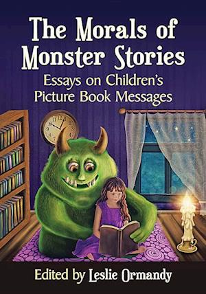 Bog, paperback The Morals of Monster Stories af Leslie Ormandy