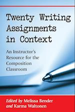 Twenty Writing Assignments in Context