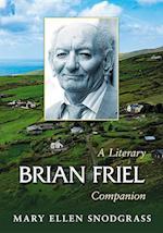 Brian Friel (McFarland Literary Companion, nr. 15)