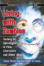 Living with Zombies (Contributions to Zombie Studies)