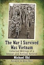 The War I Survived Was Vietnam