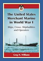 The United States Merchant Marine in World War I