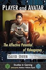 Player and Avatar (Studies in Gaming)