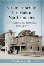 African American Hospitals in North Carolina
