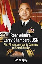 Rear Admiral Larry Chambers, USN