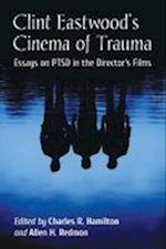 Clint Eastwood's Cinema of Trauma
