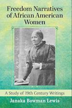 Freedom Narratives of African American Women