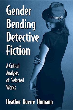 Gender Bending Detective Fiction