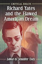 Richard Yates and the Flawed American Dream