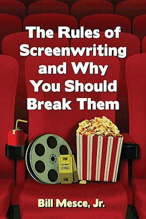 Bog, paperback The Rules of Screenwriting and Why You Should Break Them af Bill Mesce