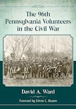 The 96th Pennsylvania Volunteers in the Civil War af David A. Ward
