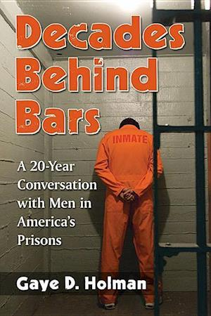 Decades Behind Bars