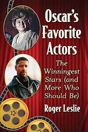 Bog, paperback Oscar's Favorite Actors The Winningest st af Roger Leslie