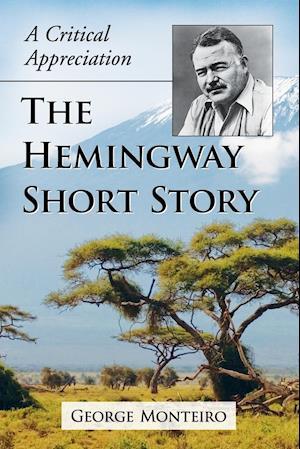 Bog, paperback The Hemingway Short Story af George Monteiro