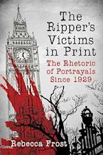 The Ripper's Victims in Print