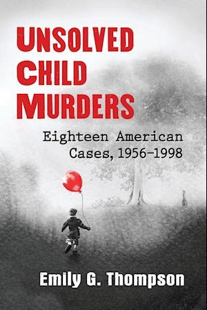Bog, paperback Unsolved Child Murders af Emily G. Thompson