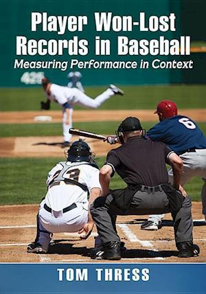 Bog, paperback Player Won-Lost Records in Baseball af Tom Thress