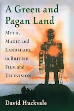 A Green and Pagan Land