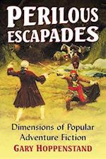 Perilous Escapades