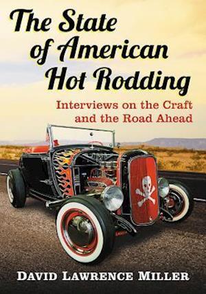 Bog, paperback The State of American Hot Rodding af David Lawrence Miller