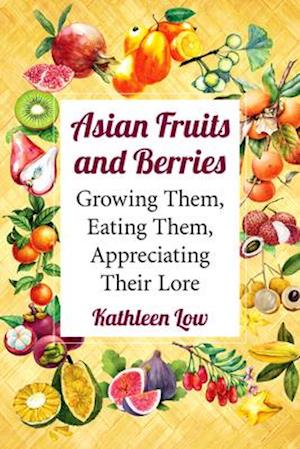 Asian Fruits and Berries