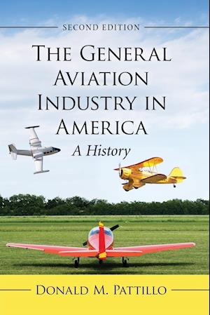 The General Aviation Industry in America